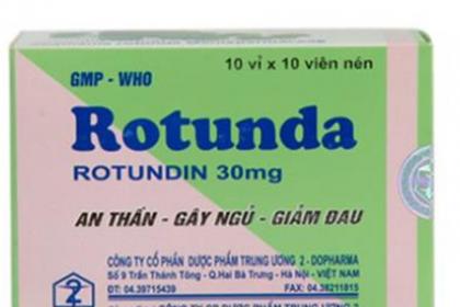 Thuốc Rotunda được sử dụng để điều trị bệnh gì?