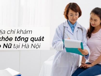 Khám sức khỏe định kỳ cơ bản dành cho Nữ