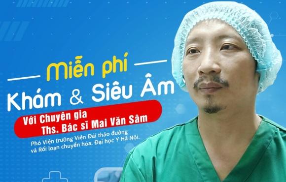 Mổ tuyến giáp cùng Bác sĩ Mai Văn Sâm - Miễn phí khám và siêu âm